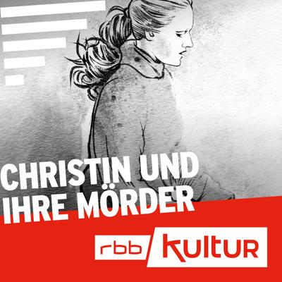 Podcast-Fall Christin und ihre Mörder Cover