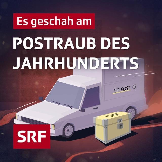 Podcast-Fall Es geschah am…Postraub des Jahrhunderts Cover