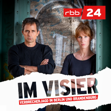 Podcast Im Visier – Verbrecherjagd in Berlin und Brandenburg Cover