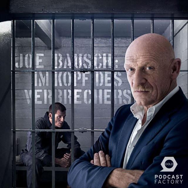 Podcast Joe Bausch: Im Kopf des Verbrechers Cover