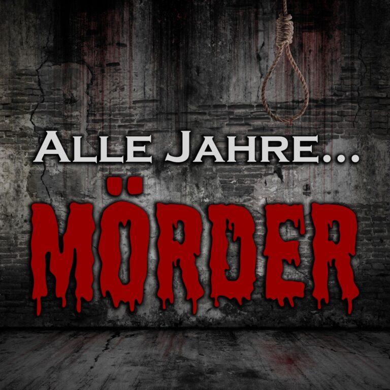 Podcast Alle Jahre Mörder Cover