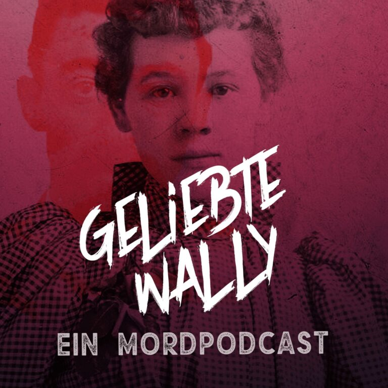 Podcast-Fall Geliebte Wally Cover