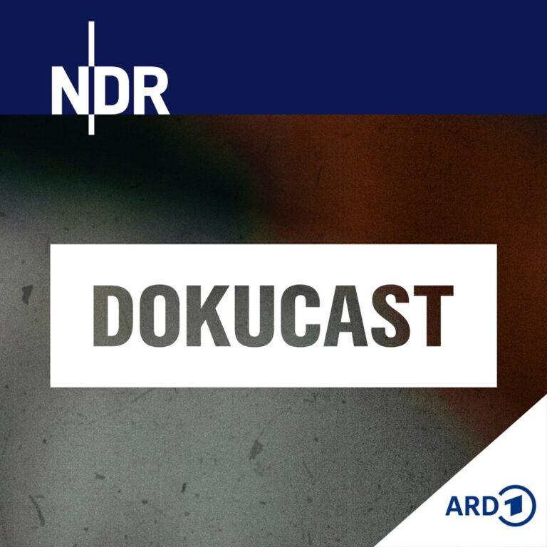 Podcast NDR Dokucast – Wir erzählen Gesellschaft Cover