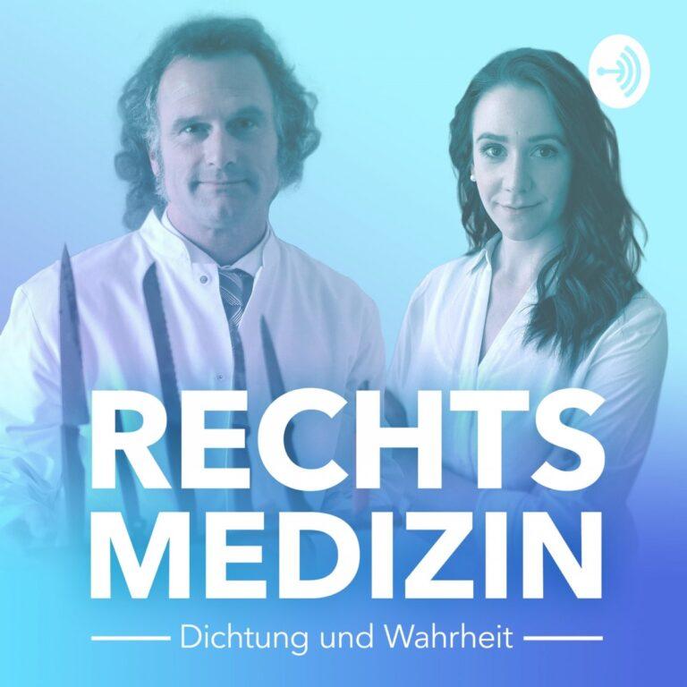 Podcast Rechtsmedizin – Dichtung und Wahrheit Cover