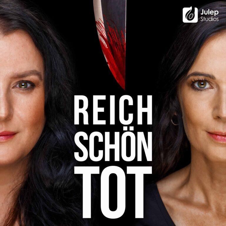 Podcast Reich, schön, tot Cover