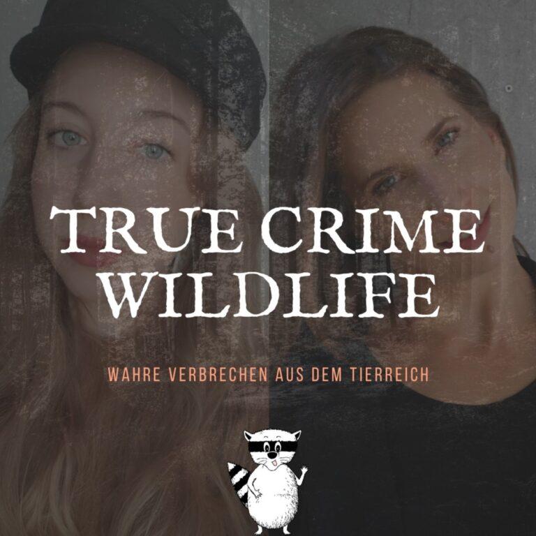 Podcast True Crime Wildlife Cover