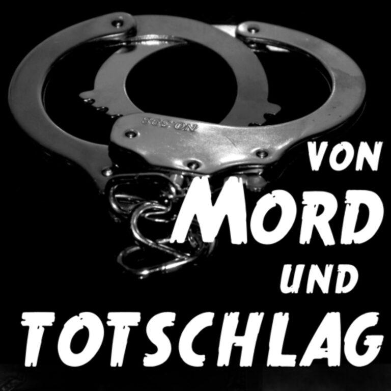 Podcast Von Mord und Totschlag Cover