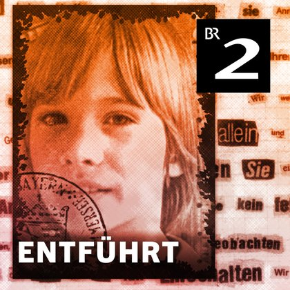 Podcast-Fall Entführt – Der Fall Ursula Herrmann Cover