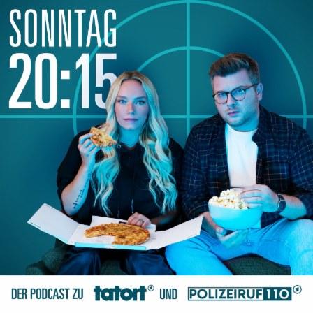 Podcast Sonntag 20:15 Uhr – Der Podcast zu Tatort und Polizeiruf Cover